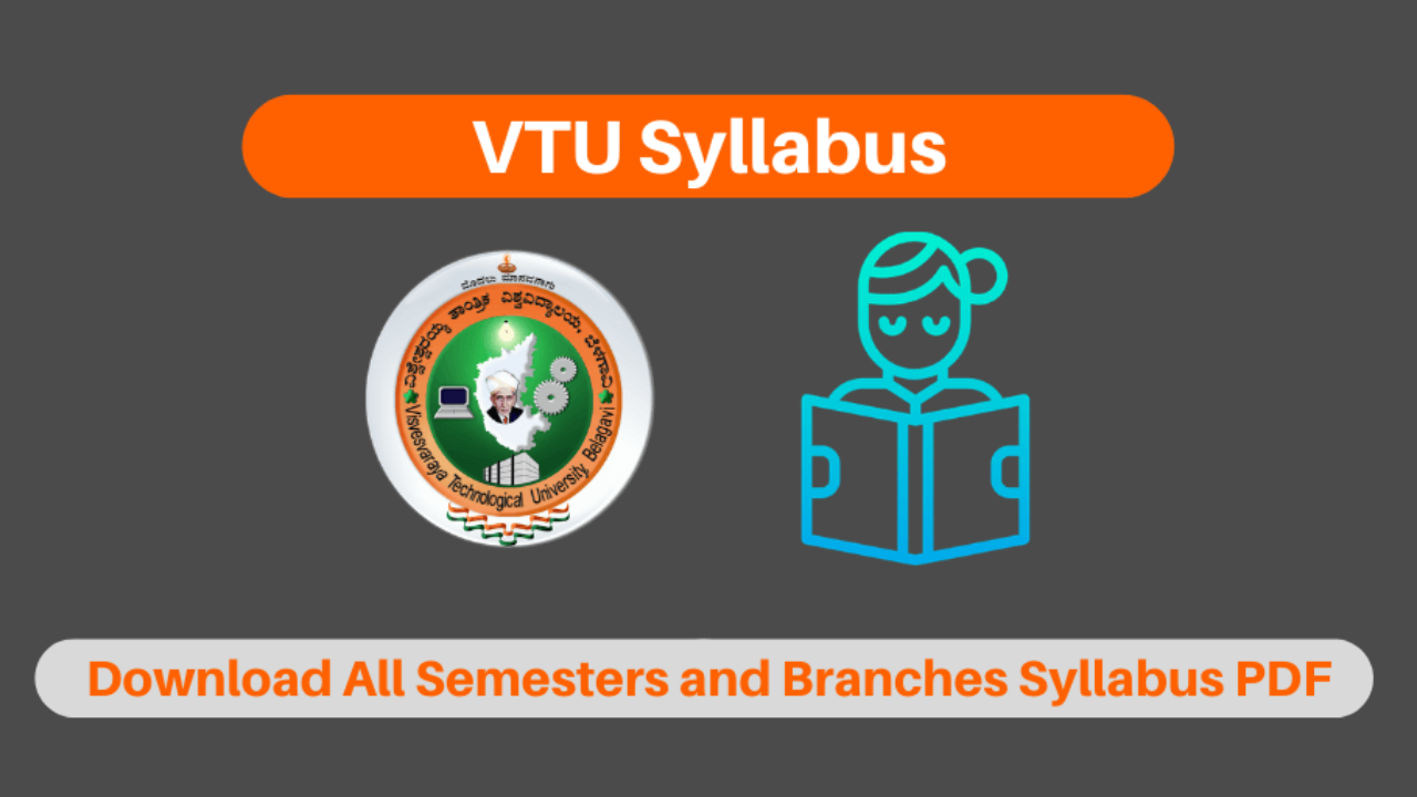 Vtu Syllabus And Marking Scheme 2020 For All Semesters And Branches