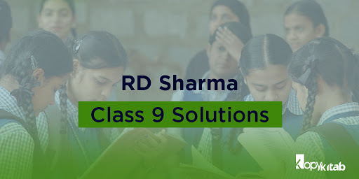 RD Sharma Class 9 solutions Maths | Free Download PDF
