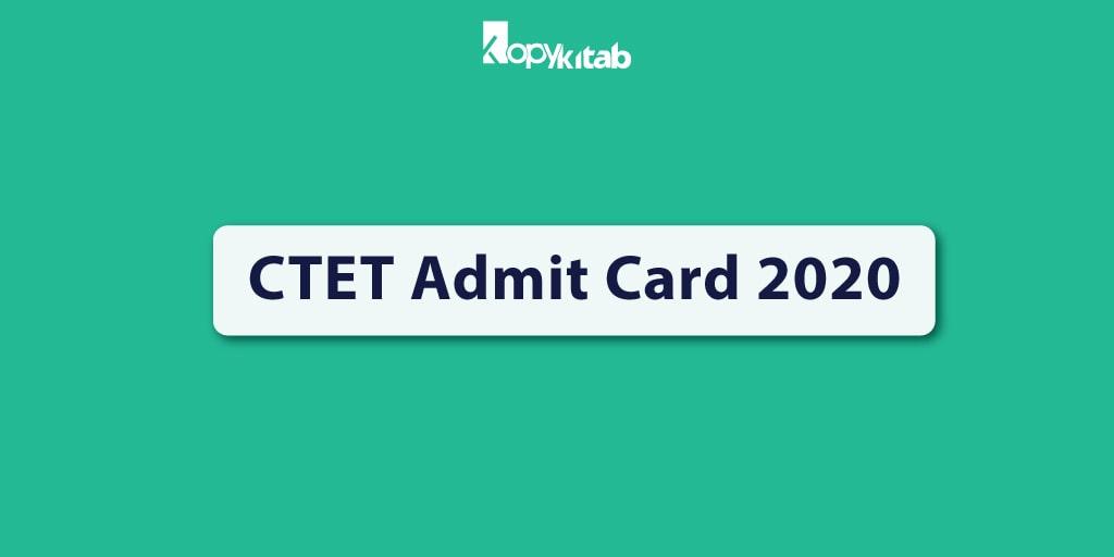 ctet admit card 2020  download ctet hall ticket pdf 2020