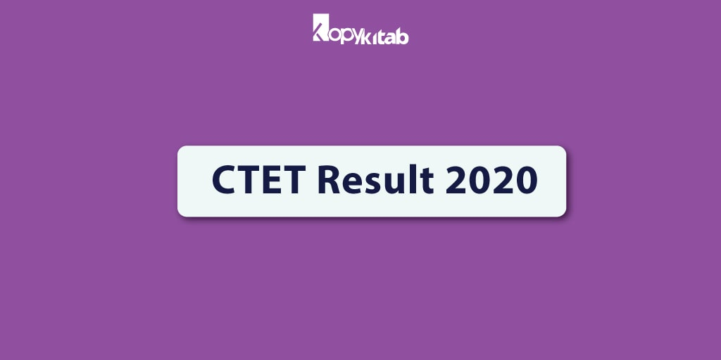 ctet result 2020  check your marks  download ctet score card