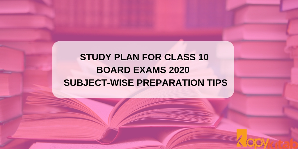 Study Plan for Class 10 Board Exams 2020 | Subject-Wise