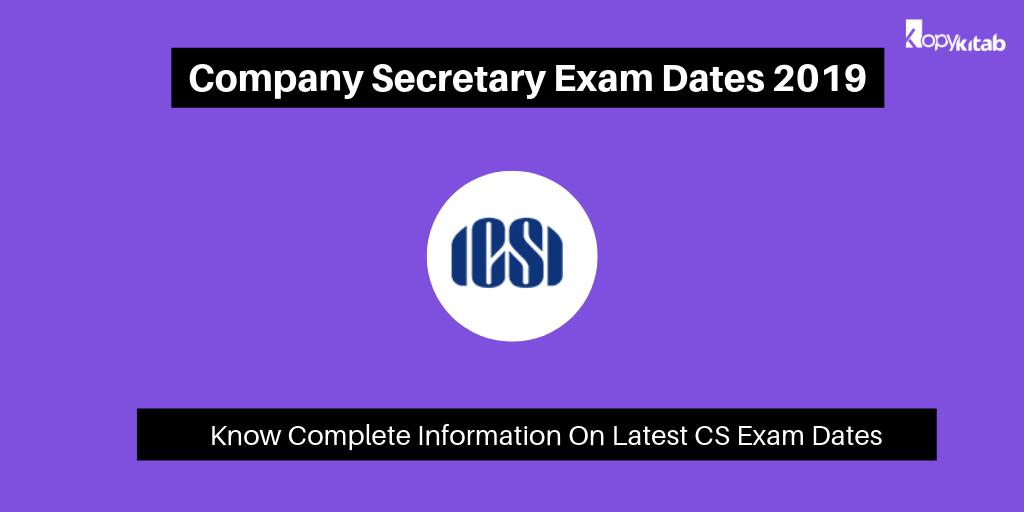 company secretary exam dates 2019  check cs exam dates