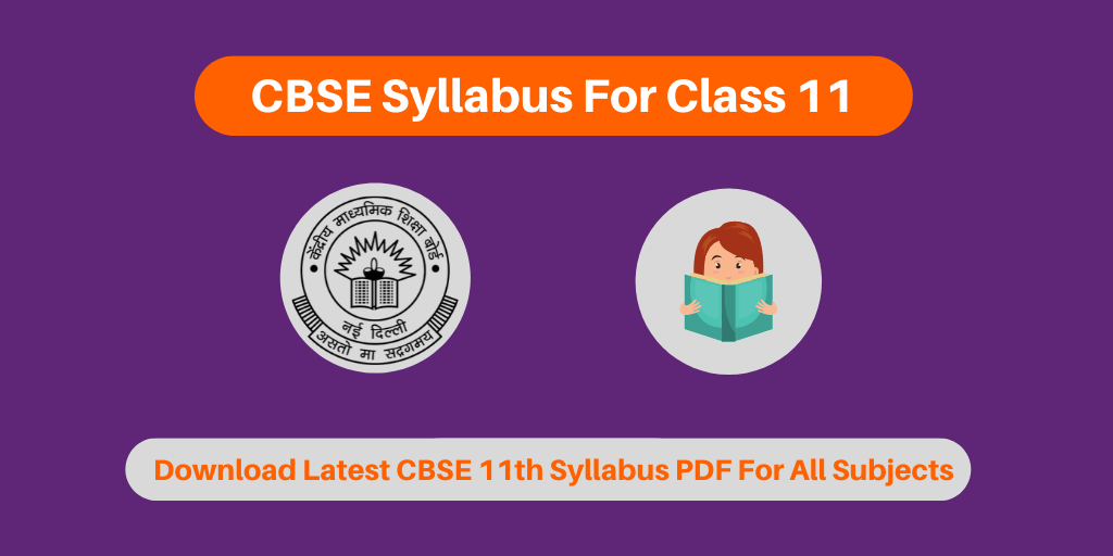 Cbse Syllabus For Class 11 2020 New Check Deleted Syllabus