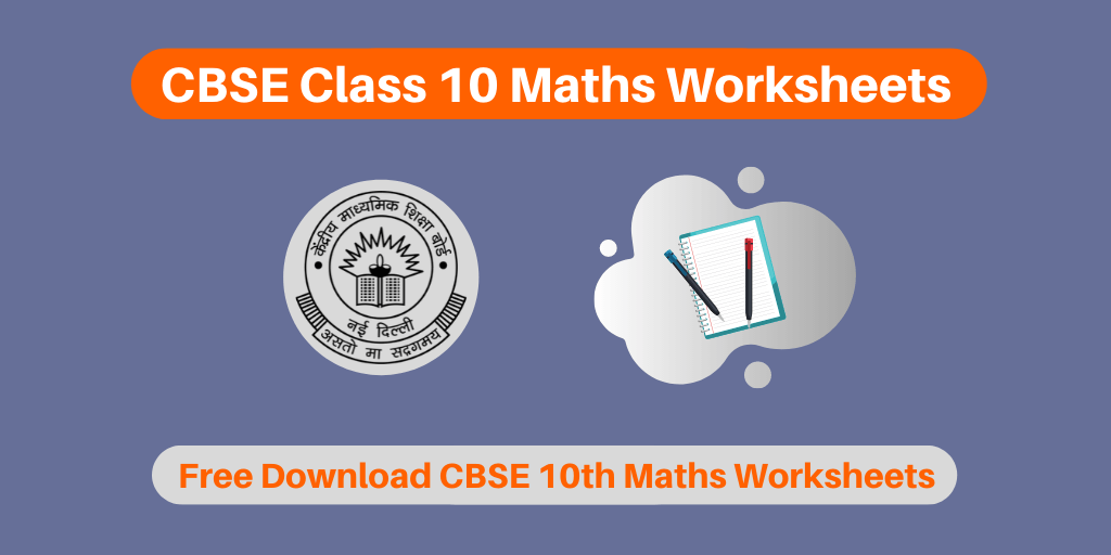 Cbse Class 10 Maths Worksheets 2020 21 Free Download Chapter Wise Pdf
