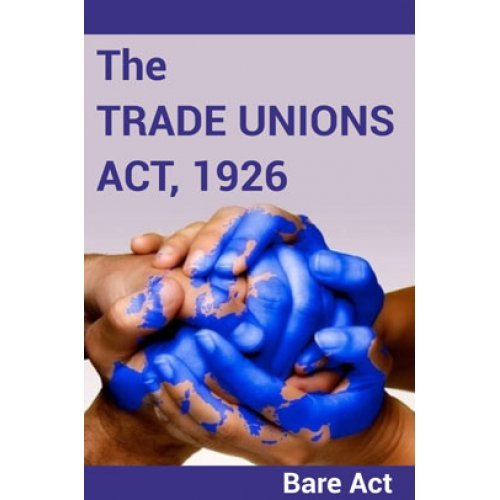 the trade unions act 1926 notes